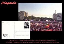 CUBA. ENTEROS POSTALES. TARJETA POSTAL FRANQUEO PREPAGO. 2018 DÍA INTERNACIONAL DEL TRABAJO. DESFILE. CHE GUEVARA - Altri