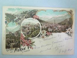 MERAN- GRUSS AUS MERAN IN SÜDTIROL- LITORAPHIA - Viaggiata 1897             !!!!!!!!!!!!!!!!!!!!!!!!!!! - Merano
