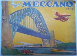 MECCANO - Le Livre 1934-5 - Meccano