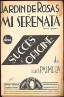 """(09121) Partitions """" Jardin De Rosas ; Mi Serenata """".  """" En Baisse """" - Non Classés"""