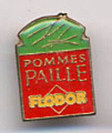 """(09960) Pin's """" Flodor, Pommes Paille """"   """" En Baisse """" - Food"""