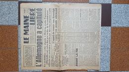 8 MAI 1945 JOURNAL LE MAINE LIBRE CAPITULATION  DE L ALLEMAGNE GUERRE GENERAL DE GAULLE VICTOIRE CHARTRES EURE ET LOIR - Documents