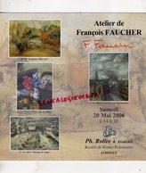 87 - LIMOGES- CATALOGUE VENTE ATELIER FRANCOIS FAUCHER- ARTS DECORATIFS LIMOGES- THEATRE ALCAZAR-1906-1985-ROLLIN - Gouaches
