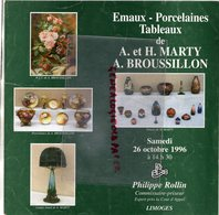87 - LIMOGES- CATALOGUE VENTE A.ET HENRIETTE MARTY- EMAIL-EMAUX PORCELAINES-PORCELAINE-TABLEAUX- ROLLIN 1996- - Limoges (FRA)