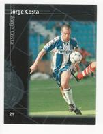 Collectible Soccer Player Image (13x10cm) * Nº21 * F. C. Porto * Jorge Costa - Other