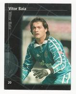 Collectible Soccer Player Image (13x10cm) * Nº20 * F. C. Porto * Vítor Baía - Other