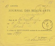 ZZ997 - Reçu Journal Des Beaux-Arts 1877 Pour 9 Francs - Double Cercle ST NICOLAS Vers GAND + Facteur 8 - Belgique