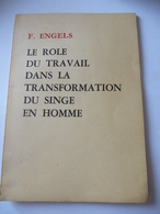 Friedrich Engels : LE ROLE DU TRAVAIL DANS LA TRANSFORMATION DU SINGE EN HOMME  Première édition - Psychology/Philosophy