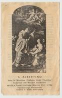 SANTINO - IMAGE PIEUSE - DEVOTIONAL IMAGES - HEILIGES BILDER - ŚWIĘTY OBRAZ - SAN ALBERTINO - Santini
