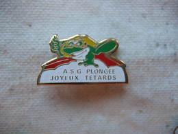 Pin's Du Club De Plongée ASG, Les Joyeux Têtards. Association Basée Au Lac De Gérardmer - Diving