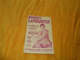 ROBERT LAMOUREUX SES MONOLOGUES ET SES POEMES..COMPTOIR MUSICAL FRANCAIS..32 PAGES..DATE ?. - Theatre