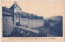 66. MONT-LOUIS. Entrée De La Citadelle. 371 - France