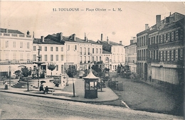 Cpa 31 Toulouse Place Olivier - Toulouse