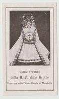 SANTINO - IMAGE PIEUSE - DEVOTIONAL IMAGES - HEILIGES BILDER - ŚWIĘTY OBRAZ - VERGINE DELLE GROTTE MONDOLFO 1944 - Santini