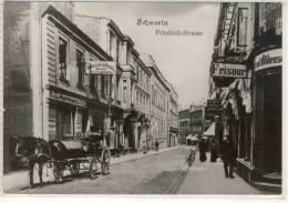 SCHWERIN FRIEDRICH-STRASSE  1908 REPRO - Schwerin