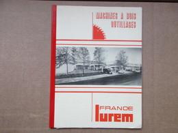 Machines à Bois / Outillages / France Lurem - Old Paper