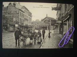 Liège : Rue Et Gare Des GUILLEMINS, L'hôtel De Bavière Et La Marchande De Primeurs En 1911 - Luik