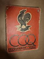 1947 LE COQ Chansonnier Scout Des Eclaireurs Unionistes De France -  Illustré Par Le Page - Scoutisme