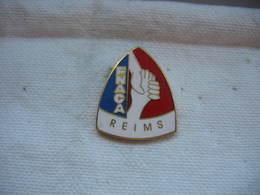 Pin's De La FNACA (Fédération Nationale Des Anciens Combattants En Algérie) à REIMS - Militaria