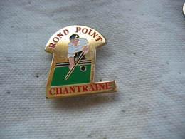 Pin's Club De Billard Au ROND POINT CHANTRAINE - Billiards