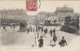 76 Le Havre La Rue De Paris  Et L Hotel De Ville - Le Havre