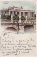 250435Gruss Aus Berlin, Schlossbrucke Und Museum 1898 - Allemagne