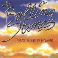 The ROLLING STONES - 1973 Tour In Hawaii - CD - Rock