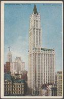 Woolworth Building, New York City, 1938 - Irving Underhill Postcard - New York City