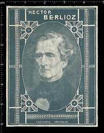 Old Dutch Poster Stamp Cinderella Reklamemarke Erinnofili Publicité Vignette Hector Berlioz French Composer - Musica