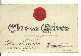 ETIQUETTE ANCIENNE VIN / CLOS DES GRIVES - HENRI JAFFELIN - BEAUNE (21) - Bourgogne