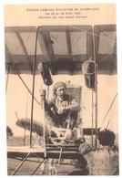 Grande Semaine Aviation Champagne 22 Au 29 Août 1909  Sommer Sur Son Biplan Farman - Meetings