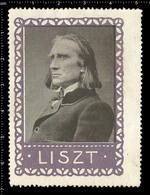 Old German Poster Stamp Cinderella Reklamemarke Erinnofili Publicité Vignette Franz Liszt Hungarian Composer Pianist - Musik