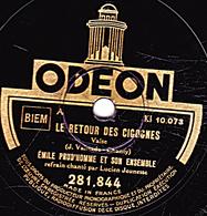 78 T. 25 Cm  état TB -  EMILE PRUD'HOMME ET SON ENSEMBLE - LE RETOUR DES CIGOGNES - LA MORENA - 78 T - Disques Pour Gramophone