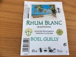 Etiquette * « RHUM BLANC - BOEL GUILLY» - Rhum