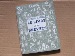 Scoutisme - Eclaireurs De France - Le Livre Des Brevets  (oct 1941) Rare - Vieux Papiers