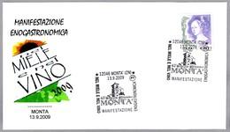 Exposicion ENOGASTRONOMICA. MIEL Y VINO. Monta, Cuneo, 2009 - Vinos Y Alcoholes