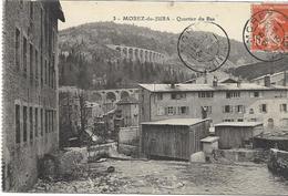 39 MOREZ . Quartier Du Bas, ,édit : ,  écrite En 1913 , état Extra - Francia