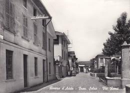 CARTOLINA - POSTCARD - BERGAMO - RIVIERA D' ADDA - FRAZ. SOLZA - VIA ROMA - Bergamo