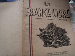 LA FRANCE LIBRE /ANDRE LABARTHE/RENE CASSIN /BROGAN NATIONALISME /HOMMES DE VICHY ALIBERT MARCEL DEAT COLLABORATION - Livres, BD, Revues