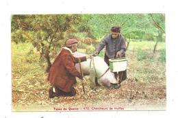 Types Du Quercy- Chercheurs De Truffes- Cochon (C.6123) - Paysans