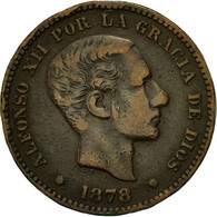 Monnaie, Espagne, Alfonso XII, 5 Centimos, 1878, TTB, Bronze, KM:674 - Monnaies Provinciales