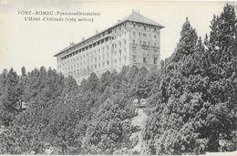 Font-Romeu (Pyérnées-Orientales) - L'Hôtel D'Altitude - Carte Non Circulée - Hotels & Restaurants