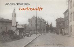 69 SAINT SYMPHORIEN SUR COISE HÔTEL DU SUD MONUMENT AUX MORTS SPLENDIDE - Saint-Symphorien-sur-Coise