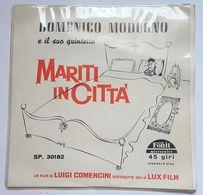 DISQUE - 45 TOURS - ITALIE - DOMENICO MODUGNO - FILM : MARITI IN CITTA - COMENCINI - LUX FILM - ANNEE 50 - Soundtracks, Film Music