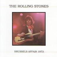 The ROLLING STONES - Brussels Affair 1973 - CD - Rock