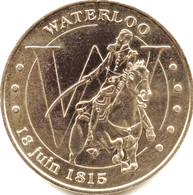 BELGIQUE WATERLOO 18 JUIN 1815 NAPOLEON MÉDAILLE MONNAIE DE PARIS 2009 JETON TOKEN MEDAL COIN - Monnaie De Paris
