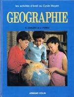 GÉOGRAPHIE LES ACTIVITÉS D'ÉVEIL AU CYCLE MOYEN ÉDITIONS ARMAND COLIN CHAGNY ET FOREZ 1981 - SITE Serbon63 - Geography