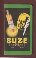 CALEPIN Bloc-note Années 1930 à 50 - SUZE / GENTIANE - PONTARLIER / TOULOUSE / LYON / MARSEILLE / MAISON ALFORT - 6 Scan - Vieux Papiers