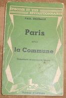 Paris Sous La Commune – Documents Et Souvenirs Inédits - Bücher, Zeitschriften, Comics