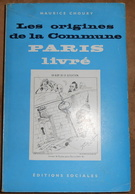 Les Origines De La Commune Paris Livré - Histoire